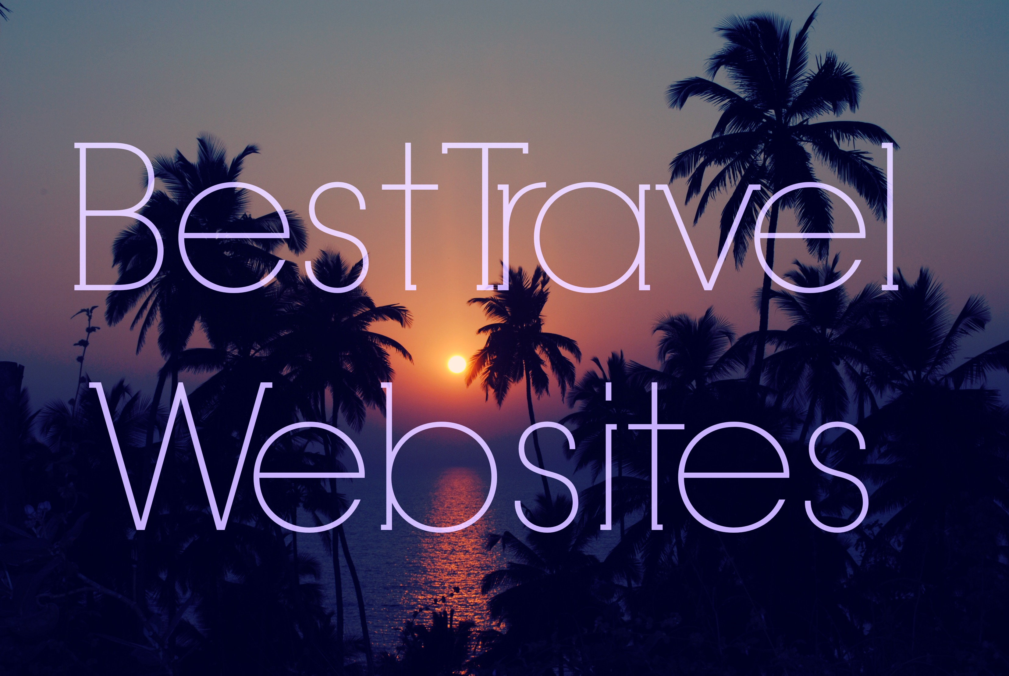 Best travel websites February 2015